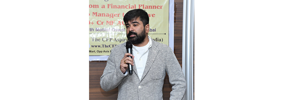 Aashish Somaiyaa CEO, Motial Oswal in our 6th CFP Learning Confernce